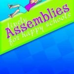 Lively-Assemblies-for-Happy-Schools-0
