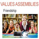 Values PowerPoint Presentation Assembly on Friendship