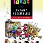 52-Ideas-for-Infant-Assemblies-Plus-52-Brand-New-Songs-0