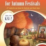 Assemblies-for-Autumn-Festivals-27-Ready-to-use-Ideas-for-Festivals-and-Feast-Days-0