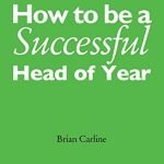 How-to-Be-a-Successful-Head-of-Year-A-Practical-Guide-0