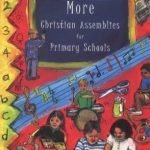 More-Christian-Assemblies-for-Primary-Schools-0